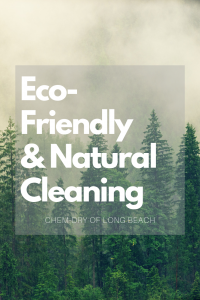 Eco-Friendly and Natural Cleaning Chem-Dry of Long Beach