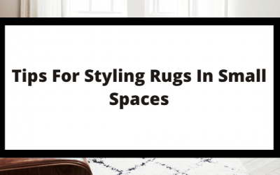3 Tips for Styling Rugs in Small Spaces